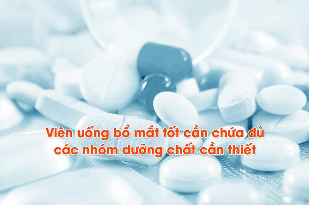 Viên uống bổ mắt tốt cần chứa đủ các nhóm dưỡng chất cần thiết